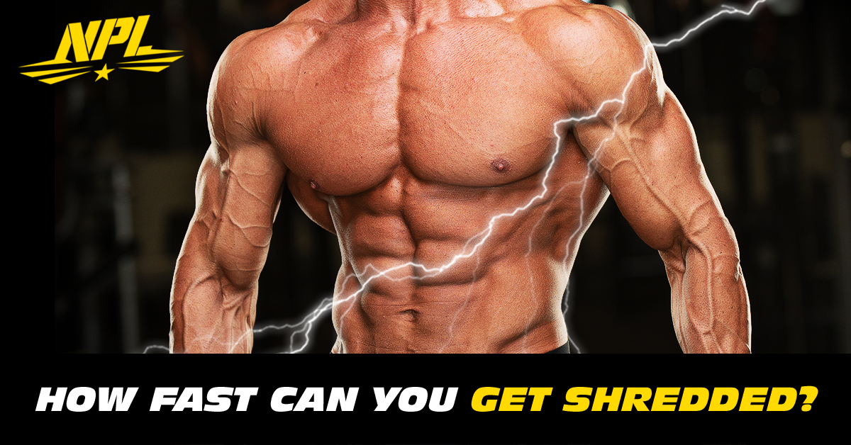NPL-Blog_How-fast-can-you-get-shredded-1200px